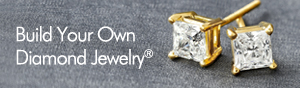 Build Your Own Diamond Jewelry®