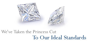 We've Taken the Princess Cut To Our Ideal Standards